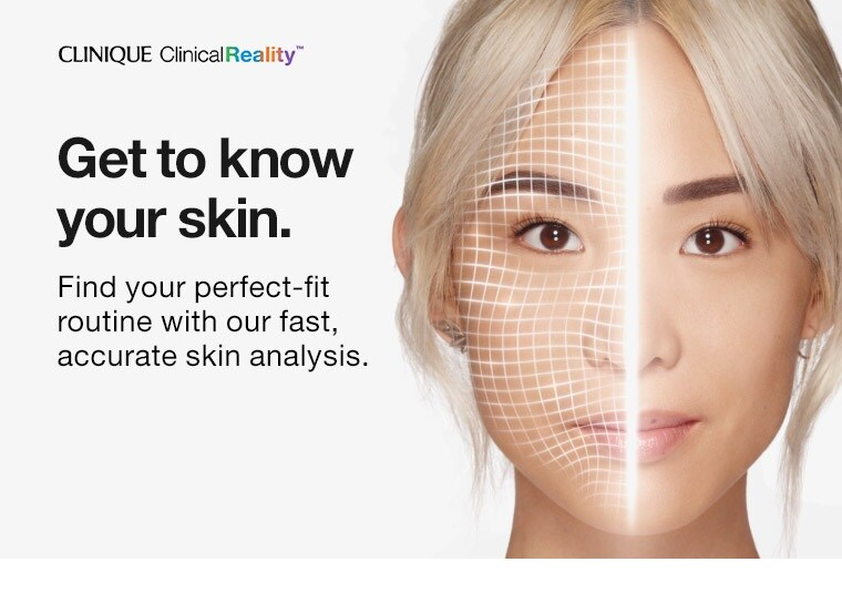 Get to know your skin.